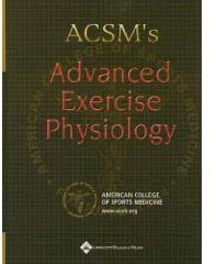 Acsm Advanced exericse physiology