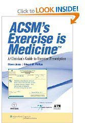 ACSM Exercise is Medicine