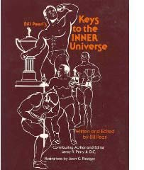 Bill Pearl Key's to the Inner Universe