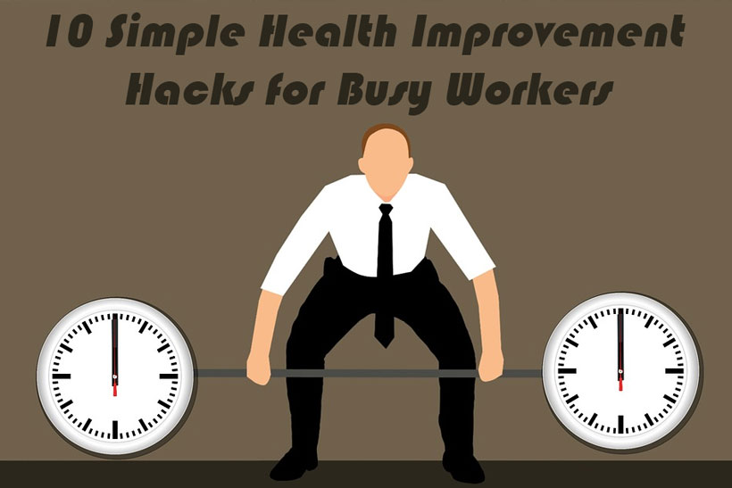 health hacks busy workers