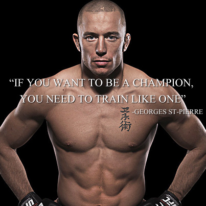 Quotes Georges St-Pierre (GSP) - MMA, Sports, Fitness, Motivational, Inspiration